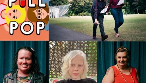 Composite image: Top L-R  Pill Pop podcast artwork tile, a photograph of podcast hosts Silvi Vann-Wall and Izzie Austin walking together outdoors in a park. Bottom L-R individual head shot photographs of Carly Finlay, Lucy Carpenter and Jane Rosengrave