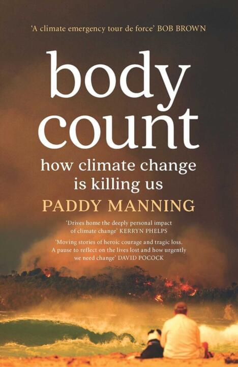 Cover image for Body Count: How Climate Change is Killing Us