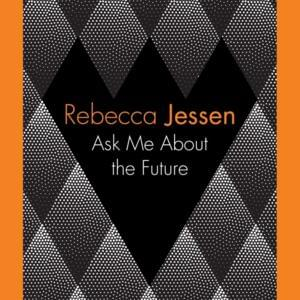 Book cover: Ask Me About the Future